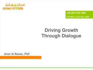 Driving Growth Through Dialogue
