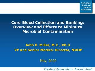 Cord Blood Collection and Banking: Overview and Efforts to Minimize Microbial Contamination