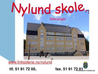 linksidene.no/nylund tlf. 51 91 72 00, fax. 51 91 72 01