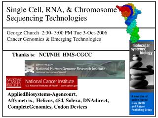 Single Cell, RNA, & Chromosome Sequencing Technologies