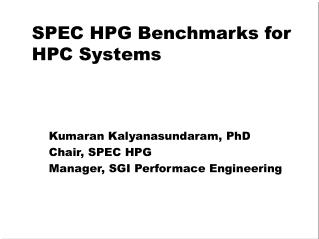 SPEC HPG Benchmarks for HPC Systems