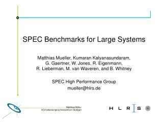 SPEC Benchmarks for Large Systems
