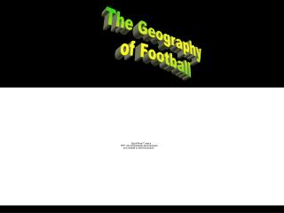The Geography of Football