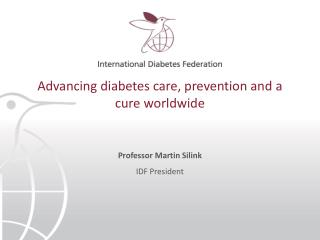 Advancing diabetes care, prevention and a cure worldwide