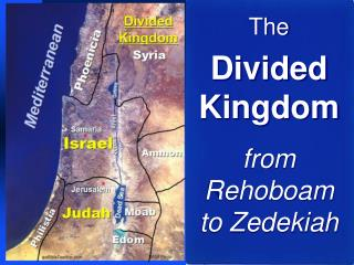 The Divided Kingdom from Rehoboam to Zedekiah
