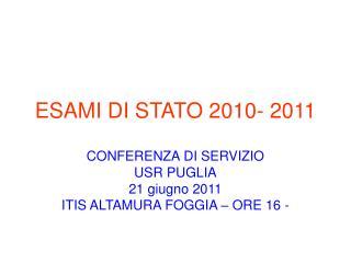 ESAMI DI STATO 2010- 2011