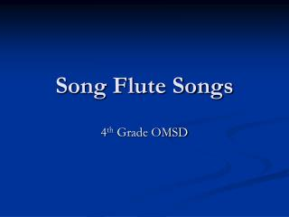 Song Flute Songs