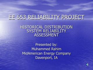 EE 653 RELIABILITY PROJECT