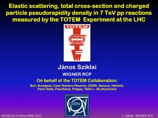 János  Sziklai WIGNER RCP On behalf of the TOTEM Collaboration: