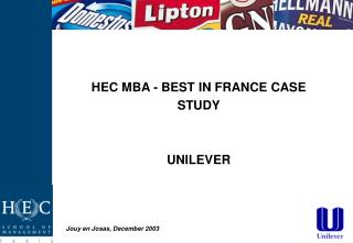 HEC MBA - BEST IN FRANCE CASE STUDY UNILEVER