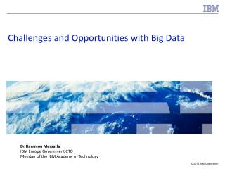 Challenges and Opportunities with Big Data