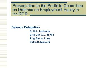 Presentation to the Portfolio Committee on Defence on Employment Equity in  the  DOD