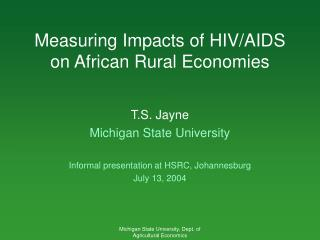Measuring Impacts of HIV/AIDS  on African Rural Economies