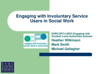 Engaging with Involuntary Service Users in Social Work