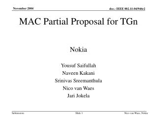 MAC Partial Proposal for TGn