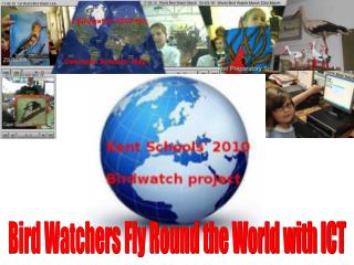 Bird Watchers Fly Round the World with ICT