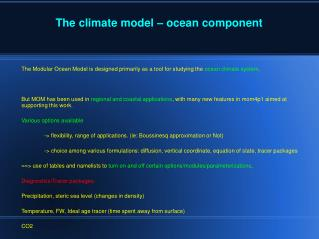 The climate model – ocean component