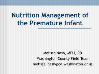 Nutrition Management of the Premature Infant