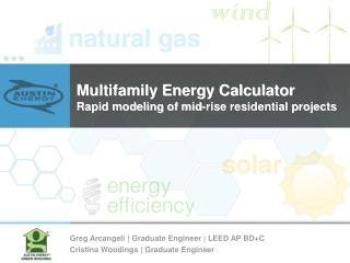Multifamily Energy Calculator Rapid modeling of mid-rise residential projects