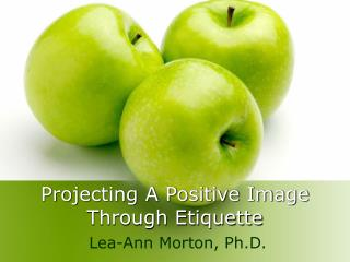 Projecting A Positive Image Through Etiquette