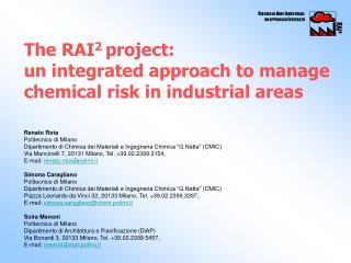 The RAI 2  project:  un integrated approach to manage chemical risk in industrial areas
