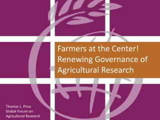 Thomas L. Price Global Forum on Agricultural Research