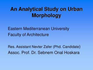 An Analytical Study on Urban Morphology