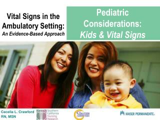 Pediatric Considerations:  Kids & Vital Signs