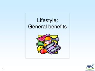 Lifestyle: General benefits