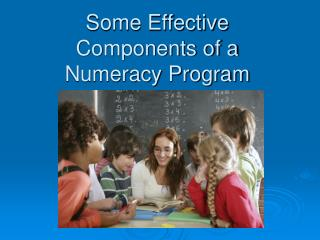 Some Effective Components of a Numeracy Program