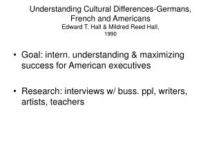 Understanding Cultural Differences-Germans, French and Americans Edward T. Hall & Mildred Reed Hall, 1990