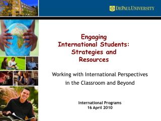 Working with International Perspectives in the Classroom and Beyond