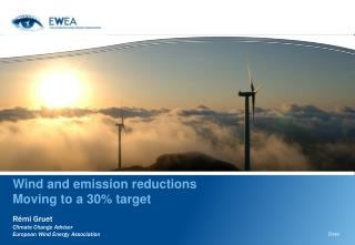 Wind and emission reductions  Moving to a 30% target
