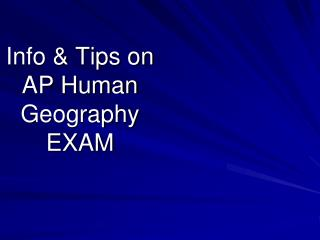 Info & Tips on  AP Human Geography EXAM