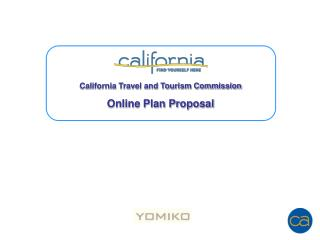 California Travel and Tourism Commission Online Plan Proposal