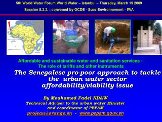 The Senegalese pro-poor approach to tackle the  urban water sector affordability/viability issue