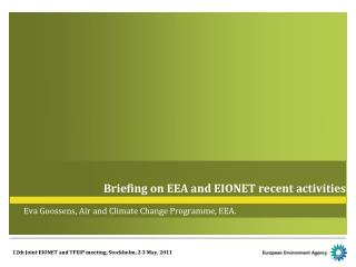 Briefing on EEA and EIONET recent activities