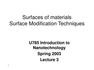 Surfaces of materials Surface Modification Techniques