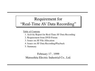 "Requirement for ""Real-Time AV Data Recording"""