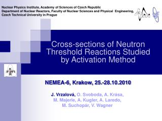 Cross-section s of Neutron Threshold Reactions Studied by Activation Method