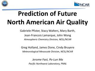 Prediction of Future  North American Air Quality