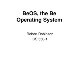 BeOS, the Be Operating System