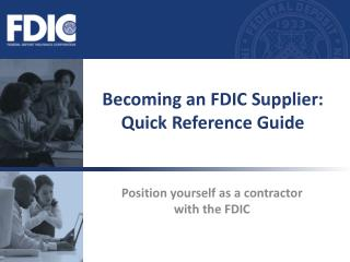 Becoming an FDIC Supplier: Quick Reference Guide