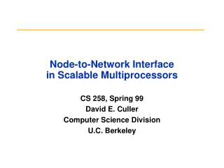 Node-to-Network Interface in Scalable Multiprocessors