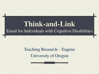 Think-and-Link Email for Individuals with Cognitive Disabilities