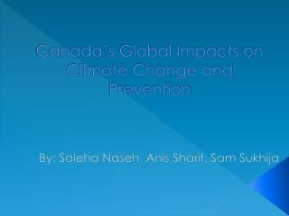 Canada's Global Impacts on Climate Change and Prevention