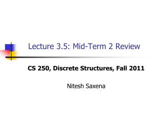 Lecture 3.5: Mid-Term 2 Review