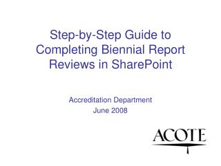 Step-by-Step Guide to Completing Biennial Report Reviews in SharePoint