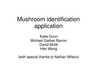 Mushroom identification application
