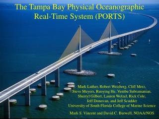 The Tampa Bay Physical Oceanographic  Real-Time System (PORTS)